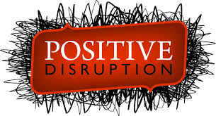 disruption psitive