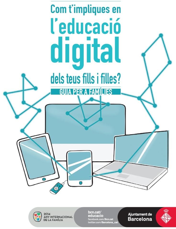 Guia Com t impliques en l educacio digital dels teu fills